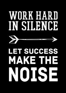 Bildverkstad Work hard in silence - White Poster