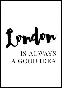 Bildverkstad London is always good Poster