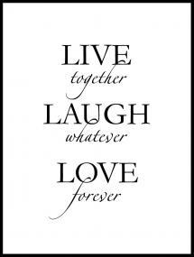 Bildverkstad Live, laugh, love - Black Poster