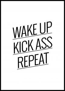 Bildverkstad Wake up Kick ass Repeat - Poster