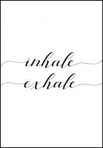 Lagervaror egen produktion Inhale - Exhale Poster