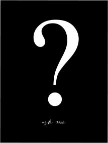 Bildverkstad Ask me - Black with white print Poster