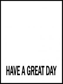 Bildverkstad Have a great day - Black Poster
